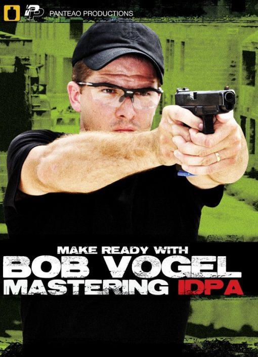 bob-vogel-mastering-idpa