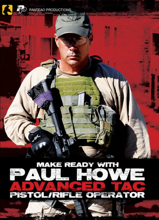 paul-howe-advanced-tac-pistol-rifle-operator
