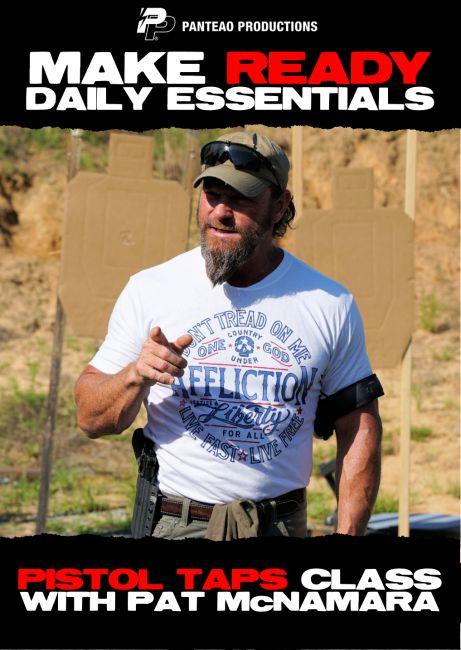 Pistol Taps Class with Pat Mac